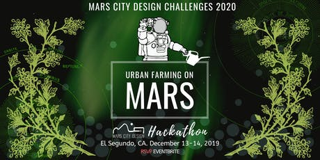 XR Design HACKATHON - Mars Urban Farming tickets