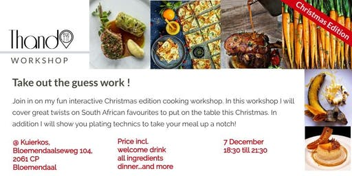 South African Christmas edition cooking workshop