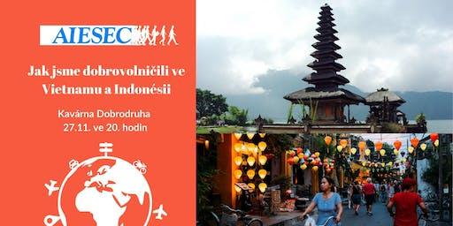 Jak jsme dobrovolničili ve Vietnamu a Indonésii