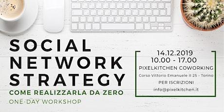 Social Network Strategy : come realizzarla da zero?  - Corso! biglietti