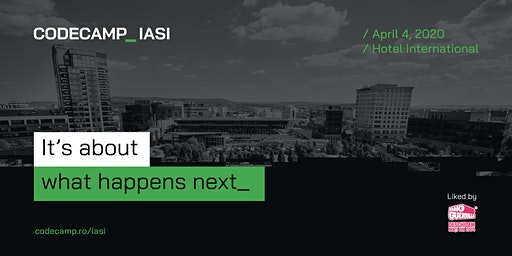 Codecamp Iasi, 4 April 2020