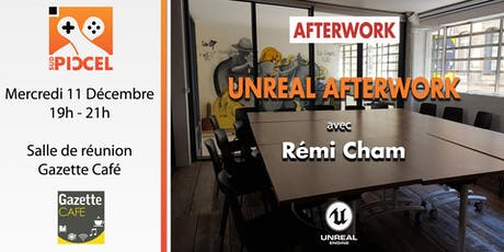 Sud PICCEL - Unreal Afterwork#1 avec Rémi Cham billets