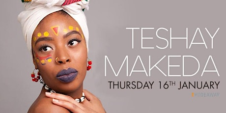 Teshay Makeda - Empress of Roots & Soul tickets