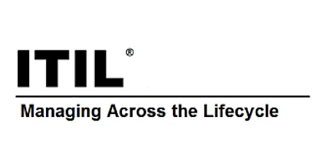 ITIL® – Managing Across The Lifecycle (MALC) 2 Days Virtual Live Training in Canberra tickets