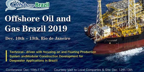 Offshore Oil and Gas & FPSO Brazil Summit 2019 tickets
