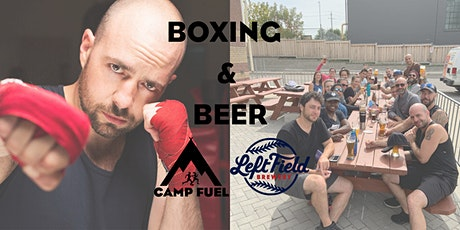 Boxing & Beer | Camp Fuel | Left Field Brewery tickets