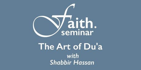 The Art of Du'a (Seminar) tickets