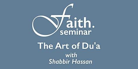 The Art of Du'a (Seminar) tickets