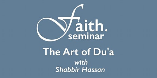 The Art of Du'a (Seminar)