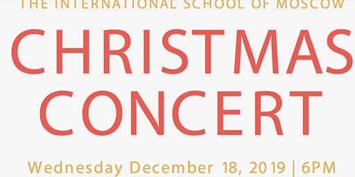 International School of Moscow Upper Campus Christmas Concert
