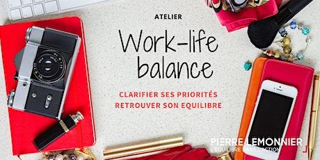 Atelier - Work-life balance. 3H pour remettre les priorités dans sa vie! billets