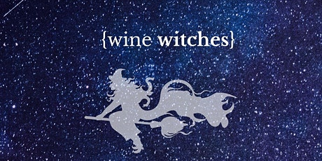 Wine Witches, Vol. 6 tickets