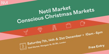 Netil Market Conscious Christmas Markets tickets