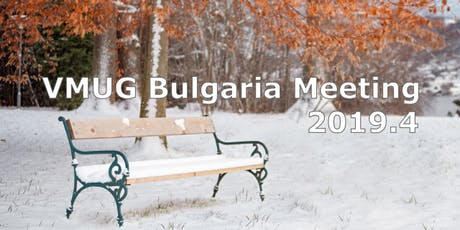 VMUG Bulgaria Meeting 2019.4 tickets