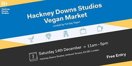 Hackney Downs Studios Festive Vegan Market curated by Fat Gay Vegan tickets