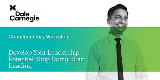 Develop Your Leadership Potential: Stop Doing, Start Leading Workshop