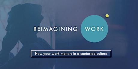 Reimagining Work tickets