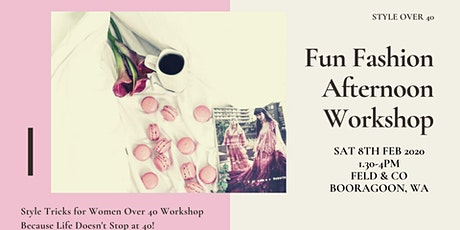 Fun Fashion Afternoon - Style Tricks for Women Over 40 workshop tickets