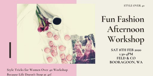 Fun Fashion Afternoon - Style Tricks for Women Over 40 workshop