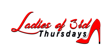 Ladies Of 3rd Thursday Women In Power Awards Celebration tickets