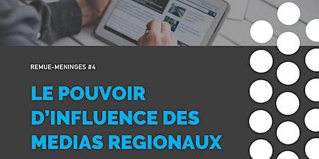 Le pouvoir d'influence des médias régionaux billets