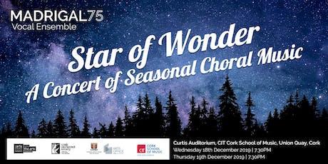 Madrigal '75 Christmas Concert 'Star of Wonder' Wednesday, 18 Dec 2019 tickets