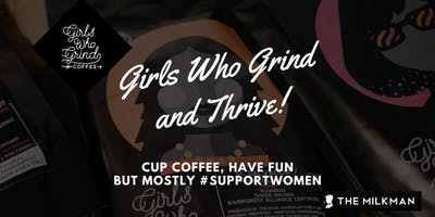 Girls Who Grind & Thrive