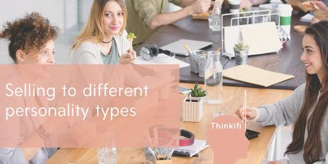 Selling to different personality types tickets