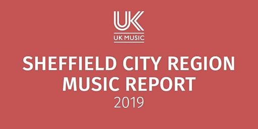 Sheffield City Region Music Report Launch