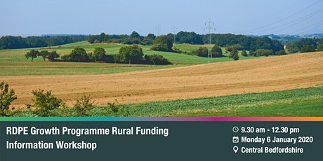 RDPE Growth Programme: Rural Funding Information Workshop - Central Beds. tickets