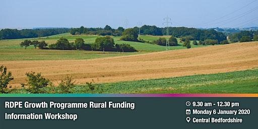 RDPE Growth Programme: Rural Funding Information Workshop - Central Beds.