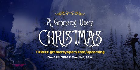 A Gramercy Opera Christmas tickets