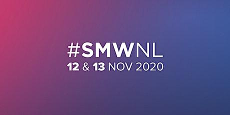 Social Media Week Holland (#SMWNL) 2020 tickets
