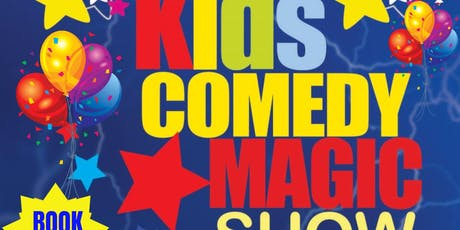 All New Kids Comedy Magic Show  - CLAREMORRIS tickets