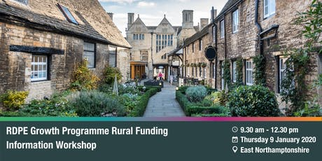 RDPE Growth Programme: Rural Funding Information Workshop -  East Northants tickets