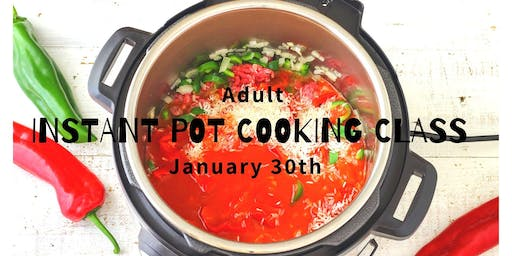 Adults Instant Pot Cooking Class