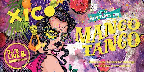 Mexican Mango Tango - New Years Eve tickets