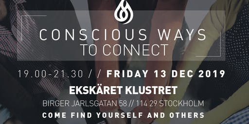 Conscious Ways to Connect