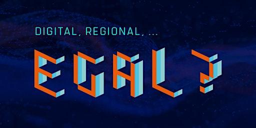 Digital, regional, egal? Ein Weckruf für den Mittelstand