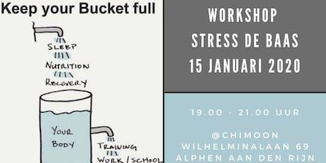 Workshop: Stress de baas! tickets