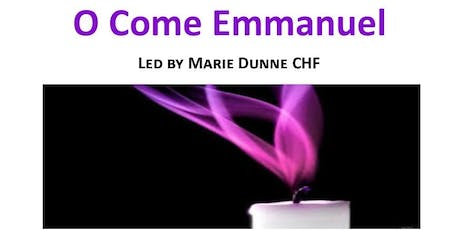 O Come Emmanuel - A musical Advent celebration with Marie Dunne CHF tickets