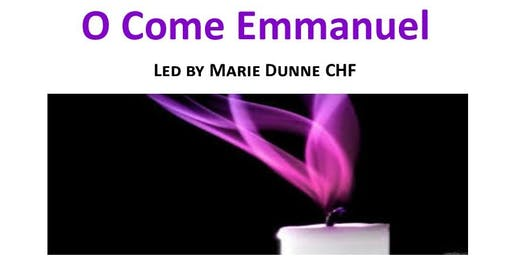 O Come Emmanuel - A musical Advent celebration with Marie Dunne CHF
