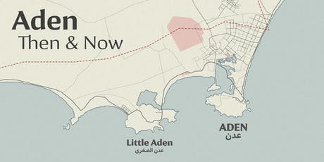 Aden Then and Now tickets