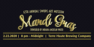 12th Annual Swope Mardi Gras Party - sponsored by Indiana American Water