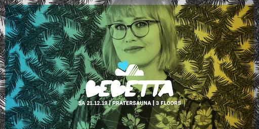 LUFT & LIEBE w/ BEBETTA | Pratersauna