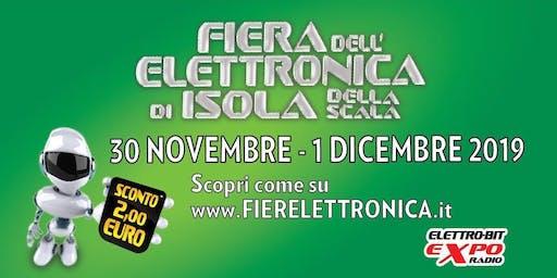 Fiera Elettronica Isola della Scala 30 Novembre - 1 Dicembre 2019