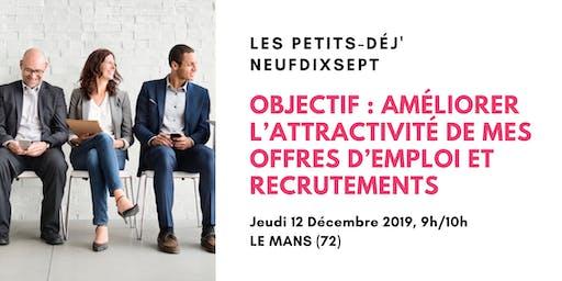 Améliorer l'attractivité de mes offres d'emploi et recrutements (Le Mans)