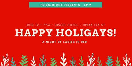Prism Night - Ep 9 (Happy Holigays!) tickets