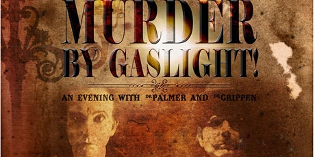 Don't Go Into the Cellar - Murder by Gaslight tickets