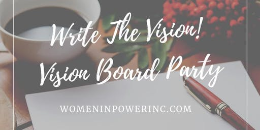 Write The Vision! Vision Board Party!